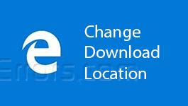 Microsoft Edge – Change Default Download Location