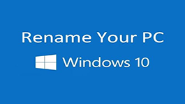 How to Change PC Name on Windows 10